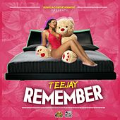 Remember - Single by Jay Tee
