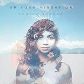 Up Your Vibration by Sahida Apsara