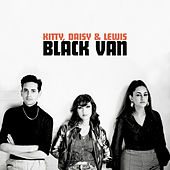 Black Van by Kitty, Daisy & Lewis