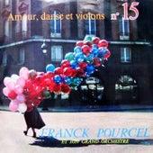 Amour, Danse Et Violons N 15 von Franck Pourcel