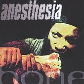 Bone by Anesthesia