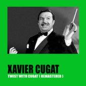 Twist with Cugat (Remastered) de Xavier Cugat