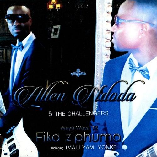 Wayawaya 12, Fika z'phuma by The Challengers