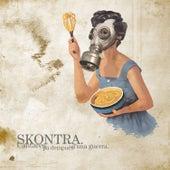 Cantares pa dempués d'una guerra by Skontra