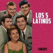 Tango!!! by Los 5 latinos