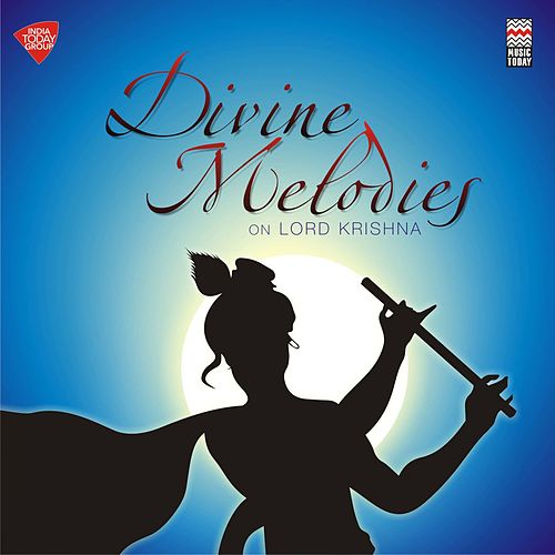 Divine Melodies on Lord Krishna by Various Artists