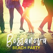 Bossanova Beach Party by Various Artists