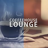 Coffeehouse Lounge, Vol. 2 (Fantastic Selection Of Modern Coffeehouse Background Music) by Various Artists