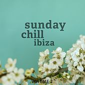 Sunday Chill - Ibiza, Vol. 2 (Wonderful Selection Of Super Calm Downtempo Beats) de Various Artists