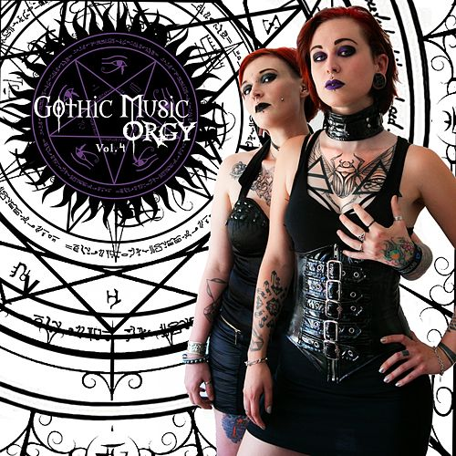 Gothic Music Orgy, Vol. 4 by Various Artists