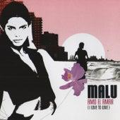 Amo El Amar (I Love to Love) de Malú