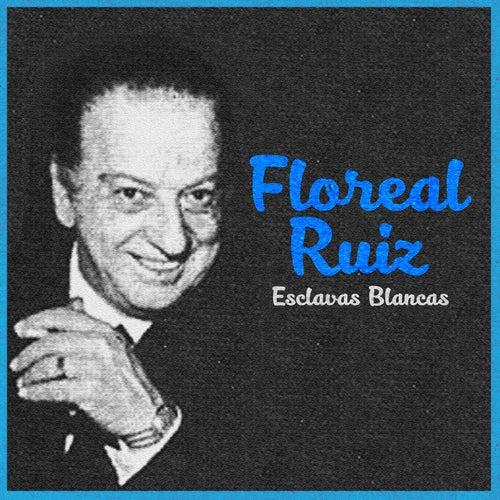 Esclavas Blancas von Floreal Ruiz