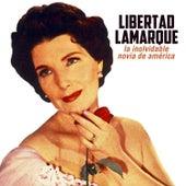 La Inolvidable Novia de América by Libertad Lamarque