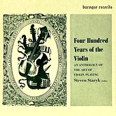 Four Hundred Years of the Violin - An Anthology of the Art of Violin Playing, Vol. 3 von Various Artists