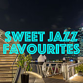 Sweet Jazz Favourites by Various Artists