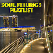 Soul Feelings Playlist by Various Artists