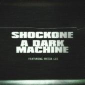 A Dark Machine (feat. Reija Lee) by Shock One