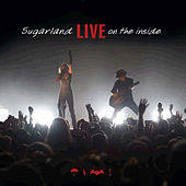 Live On The Inside by Sugarland