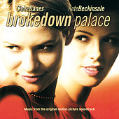 Brokedown Palace (Original Motion Picture Soundtrack) by Various Artists