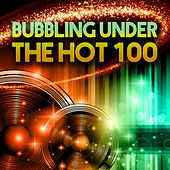 Bubbling Under The Hot 100 de Various Artists