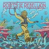Summer Sampler, Vol. II by Roots of a Rebellion