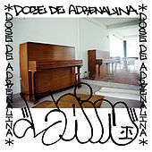 Dose de Adrenalina by Sain