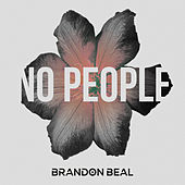 No People by Brandon Beal