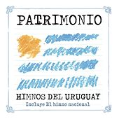 Patrimonio Himnos del Uruguay by Various Artists