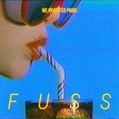 Fuss by We Invented Paris