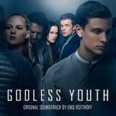 Godless Youth (Original Motion Picture Soundtrack) de Enis Rotthoff