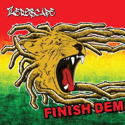 Finish Dem by Zeroscape
