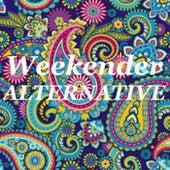 Weekender Alternative de Various Artists