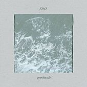 Over the Tide by Los Joao