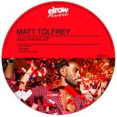 Jazz Hands - Single by Matt Tolfrey