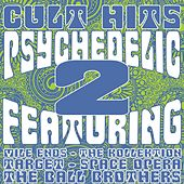 Cult Hits: Psychedelic, Vol. 2 by Various Artists