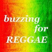 Buzzing For Reggae by Various Artists
