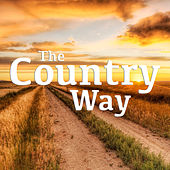 The Country Way by Various Artists