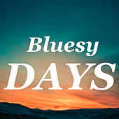 Bluesy Days de Various Artists