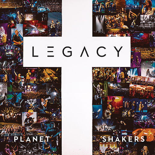 Legacy (Live) de Planetshakers