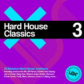 Hard House Classics, Vol. 3 - EP by Various Artists
