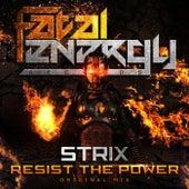 Resist The Power von S-Trix