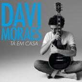Tá Em Casa by Davi Moraes