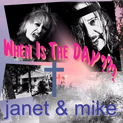 When Is the Day? by Janet