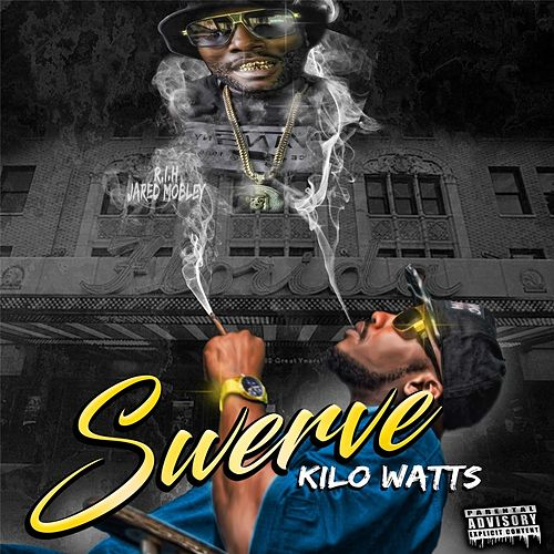 Swerve by KiloWatts