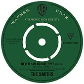 Never Had No One Ever (Live) by The Smiths