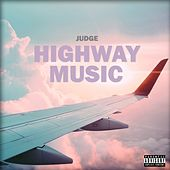 Highway Music - EP by Judge