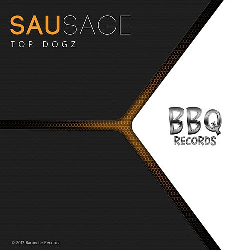 Top Dogz by Sausage