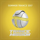 Summer Trance 2017 - EP by Various Artists