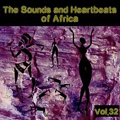 The Sounds and Heartbeat of Africa,Vol.32 by Various Artists
