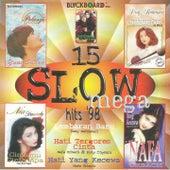15 Slow Mega Hits'98 de Various Artists